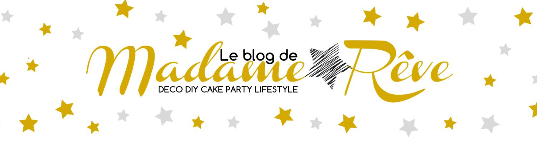 Le blog de Madame Rêve